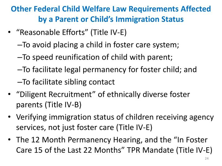 Other Federal Child Welfare Law Requirements Affected by a Parent or Child's Immigration Status