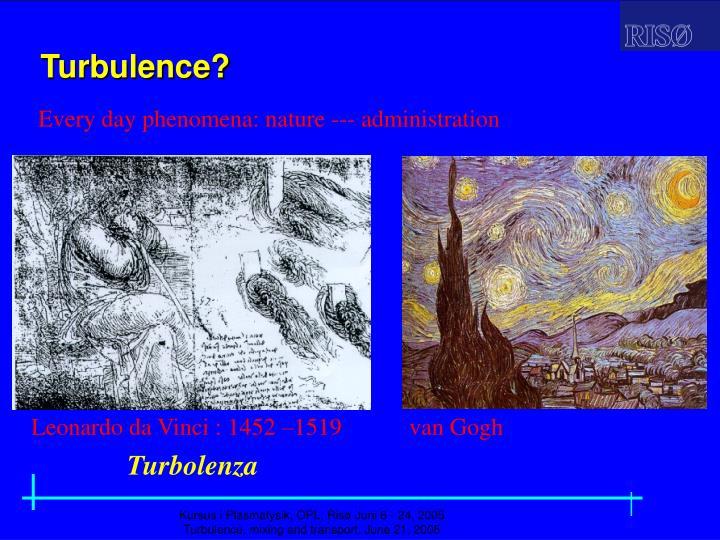 Turbulence?
