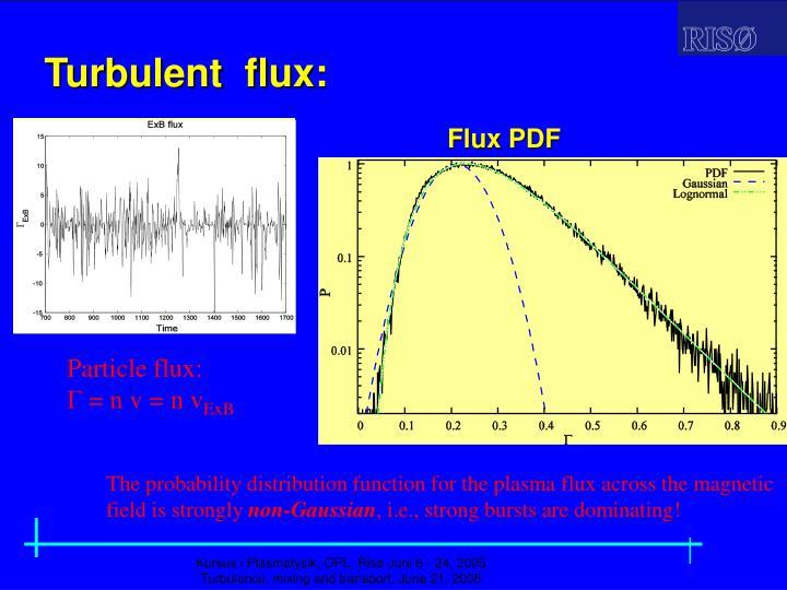 Turbulent  flux:
