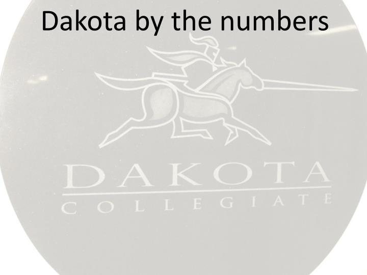 Dakota by the numbers