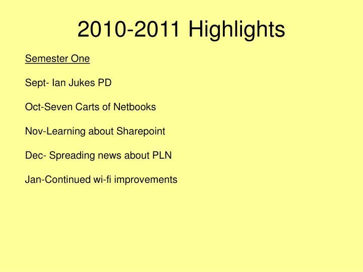 2010-2011 Highlights