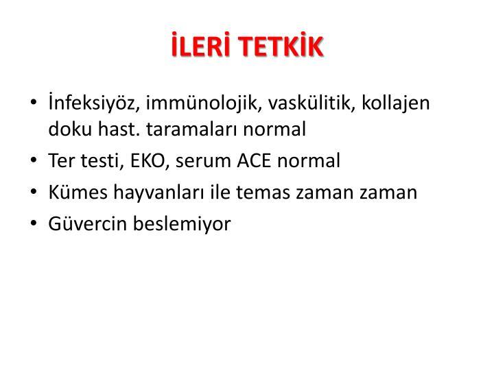 İLERİ TETKİK