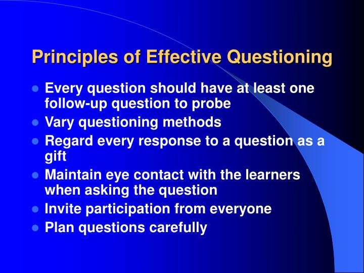 Principles of Effective Questioning
