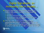 digital signatures an increasing role in society