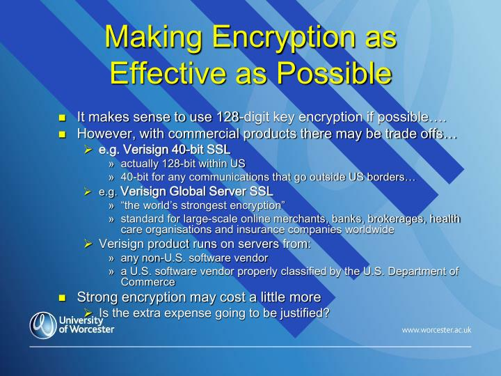 Making Encryption as Effective as Possible