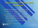 secure keys for today and tomorrow