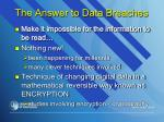 the answer to data breaches