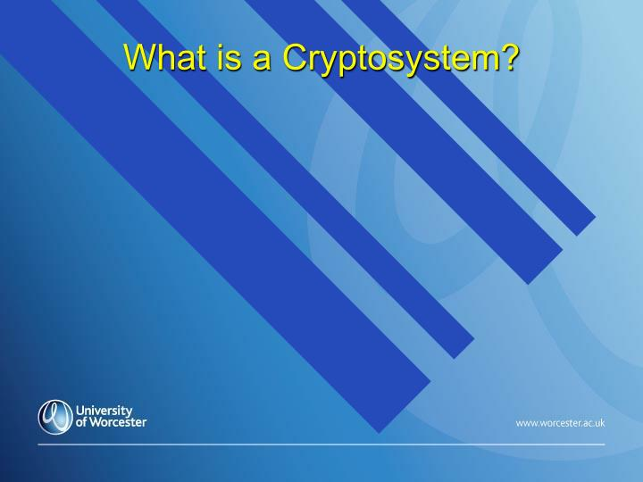 What is a Cryptosystem?