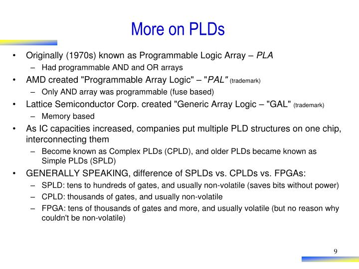 More on PLDs