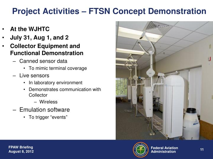Project Activities – FTSN Concept Demonstration