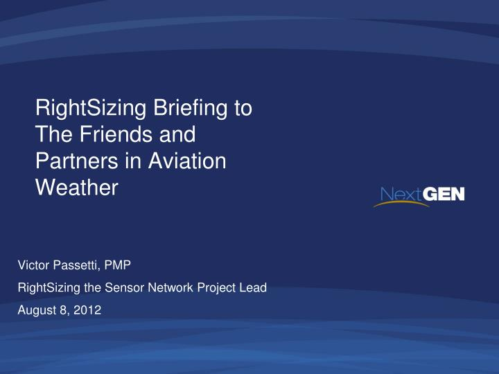 RightSizing Briefing to
