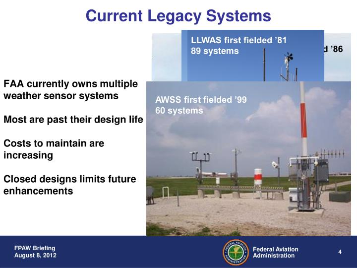 FAA currently owns multiple weather sensor systems