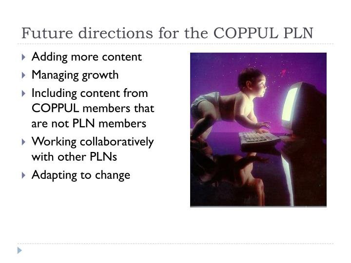 Future directions for the COPPUL PLN