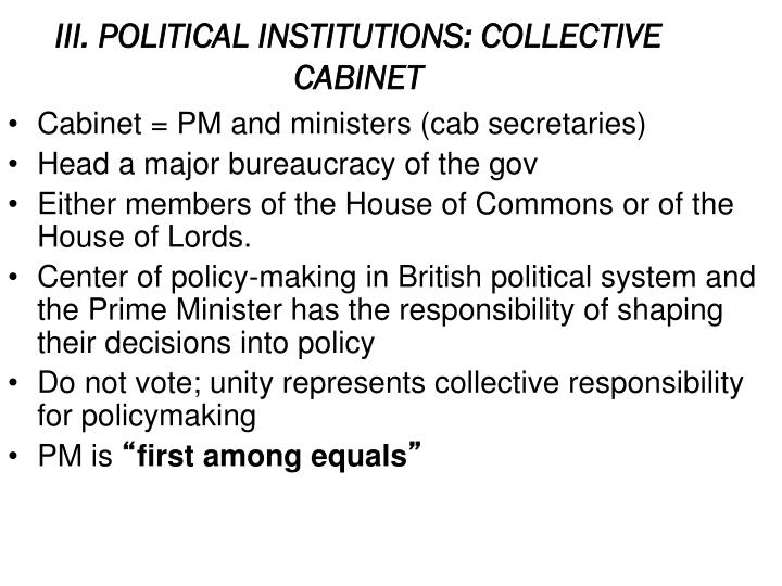 III. POLITICAL INSTITUTIONS: COLLECTIVE CABINET