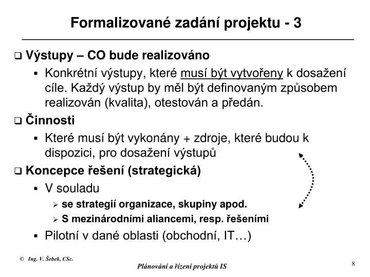 Formalizované zadání projektu - 3