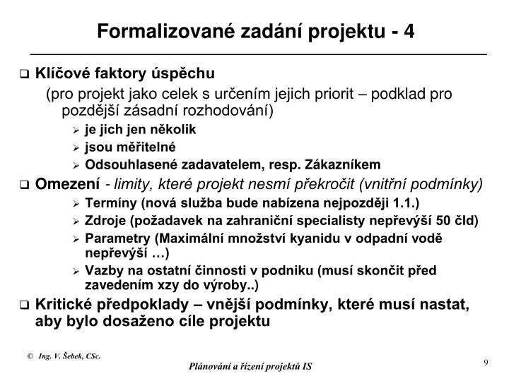 Formalizované zadání projektu - 4