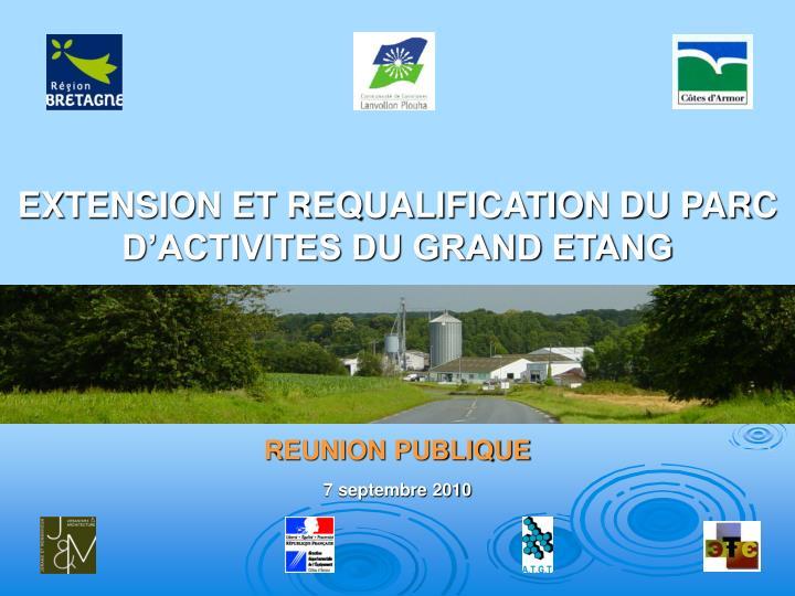 EXTENSION ET REQUALIFICATION DU PARC D'ACTIVITES DU GRAND ETANG