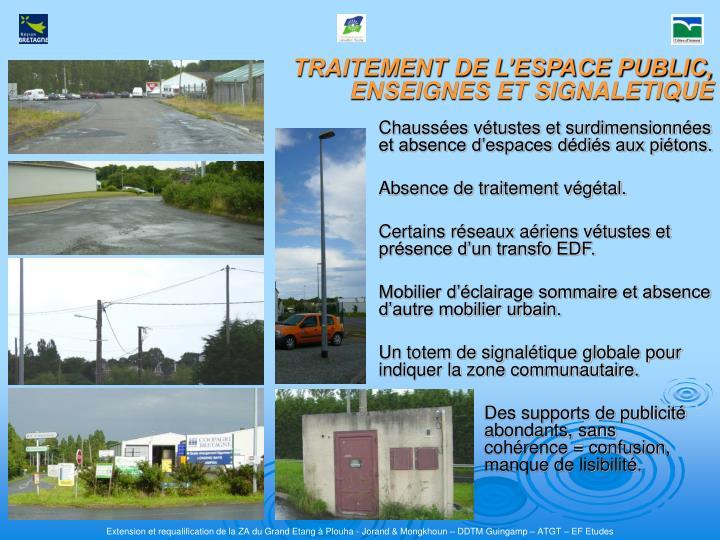 TRAITEMENT DE L'ESPACE PUBLIC, ENSEIGNES ET SIGNALETIQUE