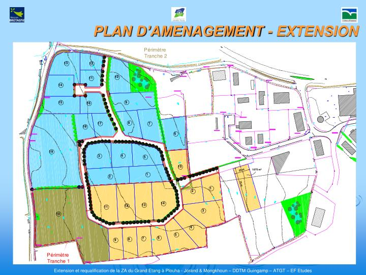 PLAN D'AMENAGEMENT - EXTENSION