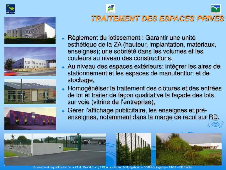 Règlement du lotissement: Garantir une unité esthétique de la ZA(hauteur, implantation, matériaux, enseignes); une sobriété dans les volumes et les couleurs au niveau des constructions,