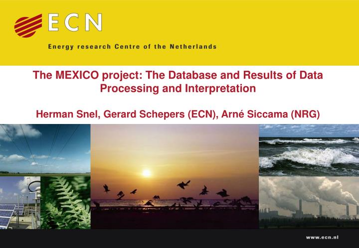 The MEXICO project: The Database and Results of Data Processing and Interpretation
