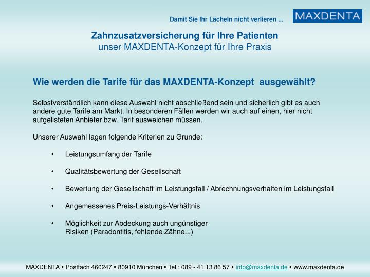 Wie werden die Tarife für das MAXDENTA-Konzept  ausgewählt?