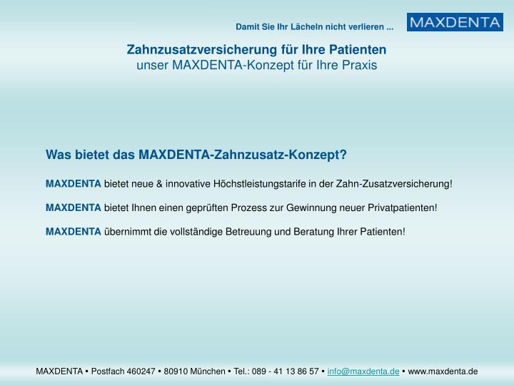 Was bietet das MAXDENTA-Zahnzusatz-Konzept?