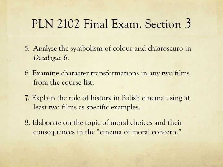 PLN 2102 Final Exam. Section