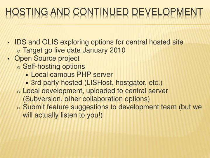 IDS and OLIS exploring options for central hosted site