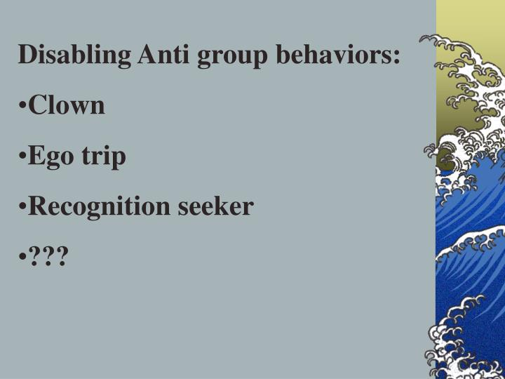 Disabling Anti group behaviors: