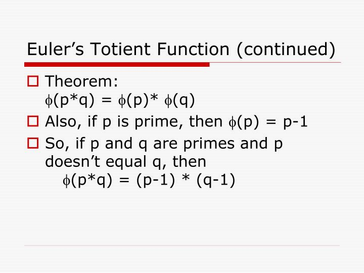 Euler's Totient Function (continued)