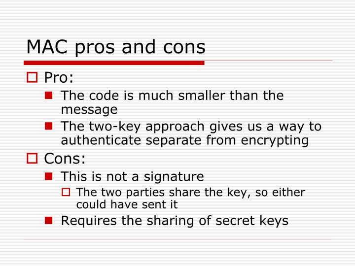 MAC pros and cons