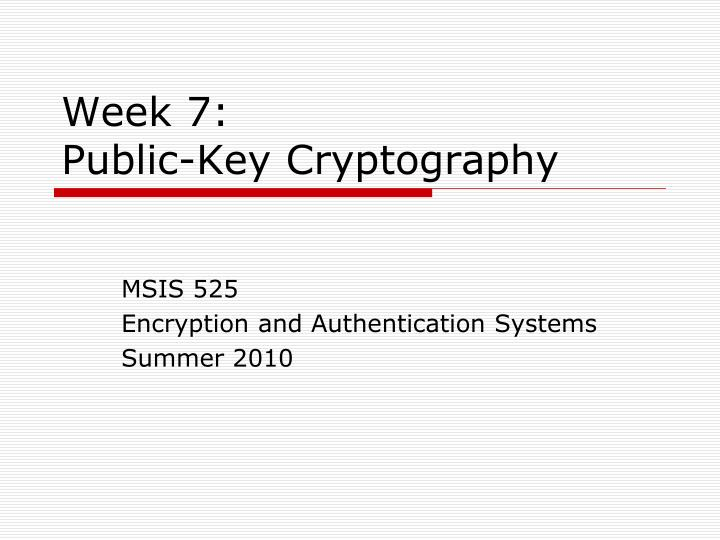 week 7 public key cryptography