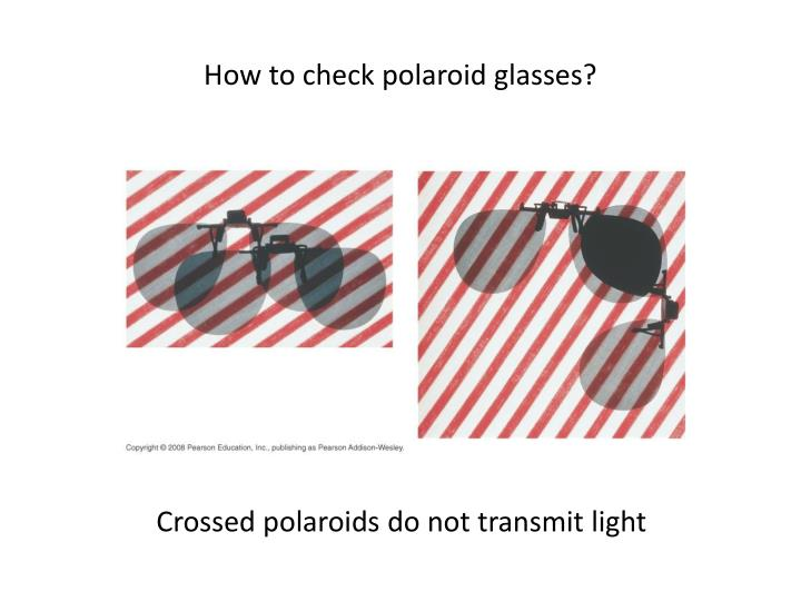 How to check polaroid glasses?