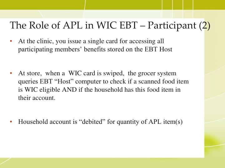 The Role of APL in WIC EBT – Participant (2)