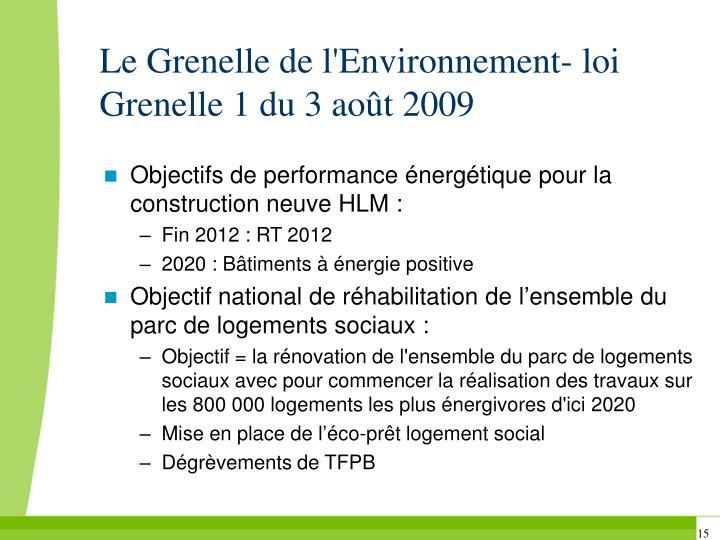 Le Grenelle de l'Environnement- loi Grenelle 1 du 3 août 2009