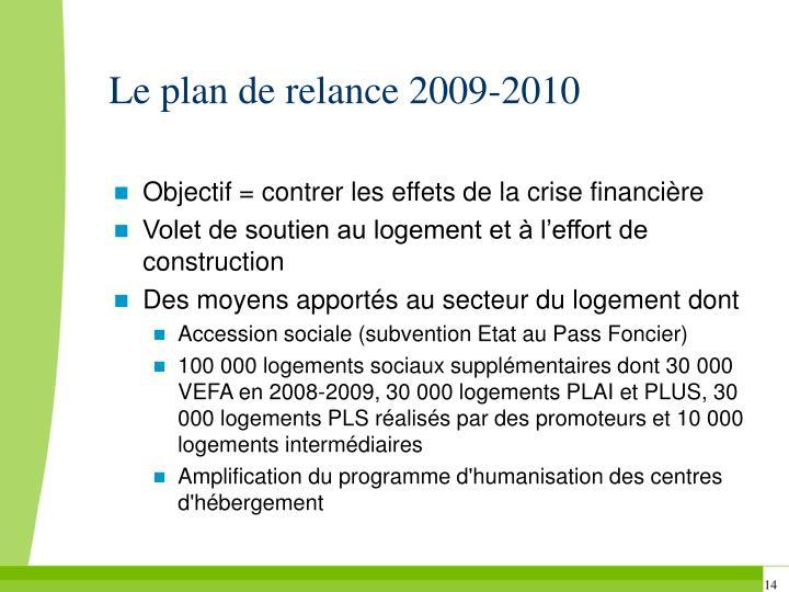 Le plan de relance 2009-2010
