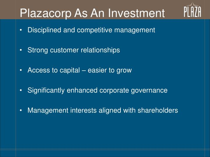 Plazacorp As An Investment