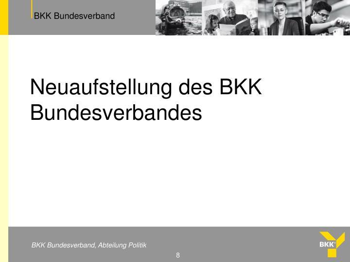 Neuaufstellung des BKK Bundesverbandes