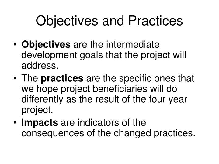 Objectives and Practices