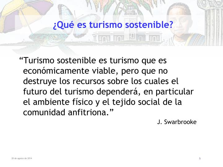 ¿Qué es turismo sostenible?