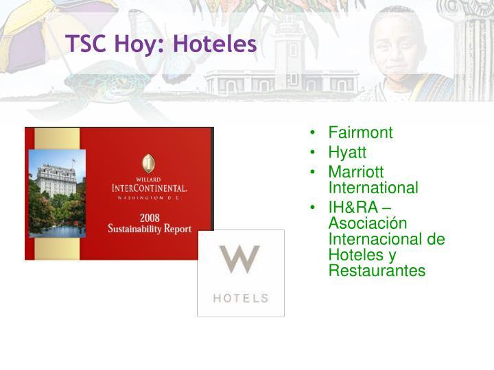 TSC Hoy: Hoteles