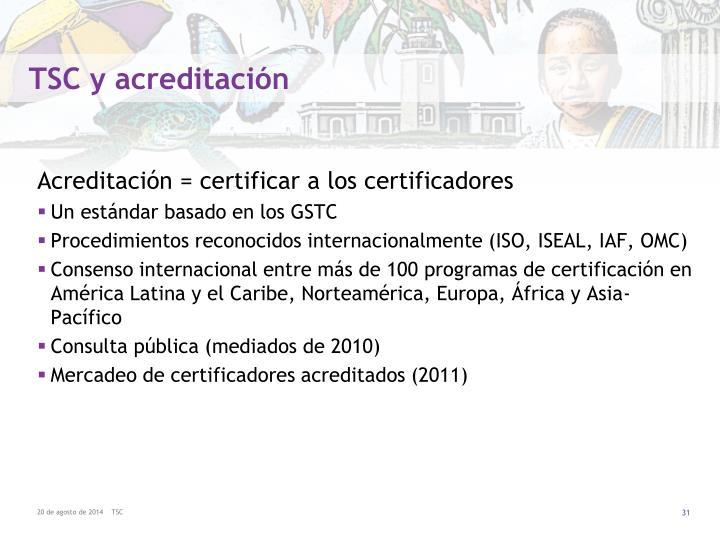 TSC y acreditación