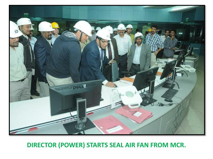 Director (power) starts seal air fan from