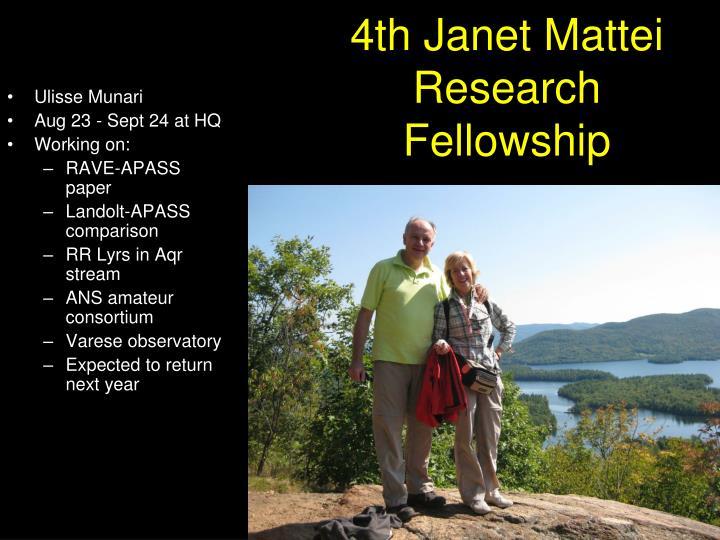4th Janet Mattei Research Fellowship