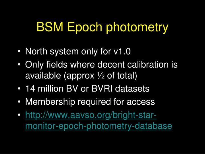 BSM Epoch photometry
