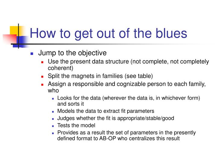 How to get out of the blues