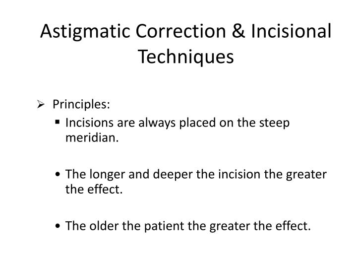 Astigmatic Correction & Incisional Techniques