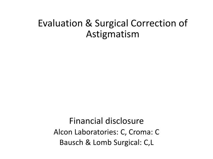 Evaluation surgical correction of astigmatism1