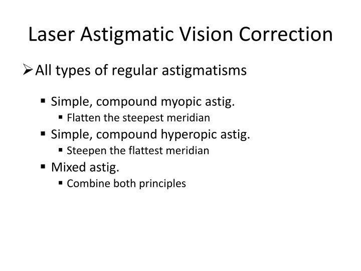 Laser Astigmatic Vision Correction